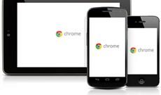 Chrome nâng cấp trên tất cả nền tảng hệ điều hành
