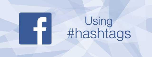 Sử dụng Hashtag trên Facebook hiệu quả