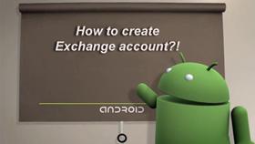 Hướng dẫn thiết lập tài khoản Exchange trên điện thoại Android