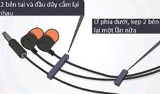 Làm thế nào để dây tai nghe không bị rối?