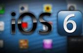 Cách nâng cấp iPhone, iPad lên iOS 6