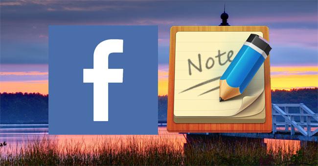 Cách viết note trên Facebook giao diện mới