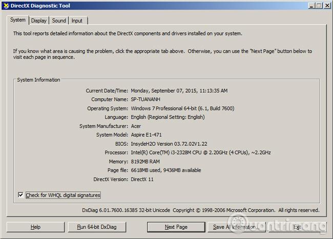 Cửa sổ DirectX Diagnostic Tool xuất hiện, hiển thị tương đối chi tiết thông tin cấu hình máy tính