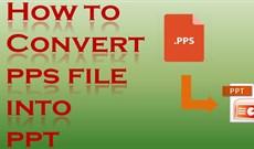 2 cách chuyển file PPS sang PPT