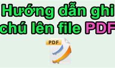 Hướng dẫn ghi chú trong file PDF