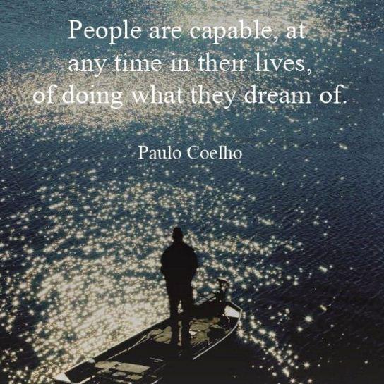 Vào mọi thời điểm trong đời, mọi người đều có thể làm những điều mà họ vẫn luôn mơ ước
