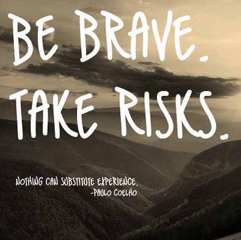 Dũng cảm đối diện với rủi do