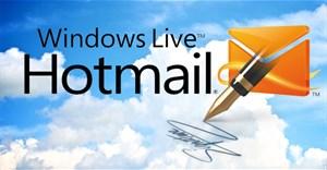 Cách tạo chữ ký trong hòm thư Hotmail