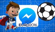Trổ tài tâng bóng Euro 2016 với Facebook Messenger