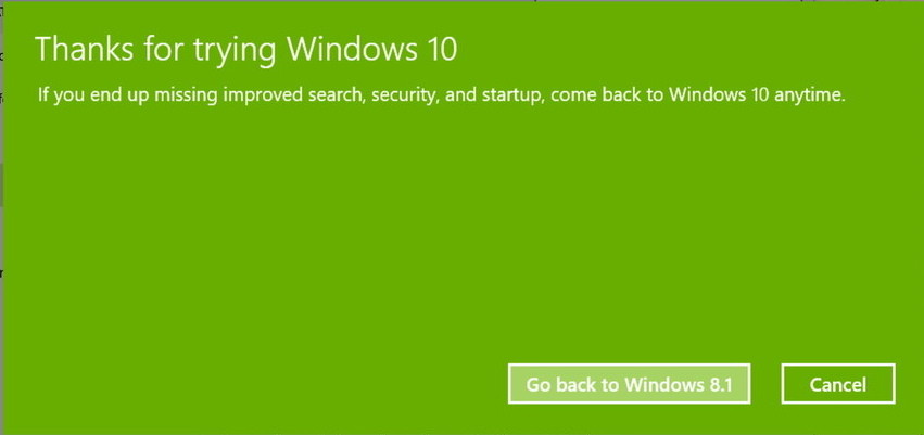 chọn nút Go back to Windows 7 hoặc Go back to Windows 8.1