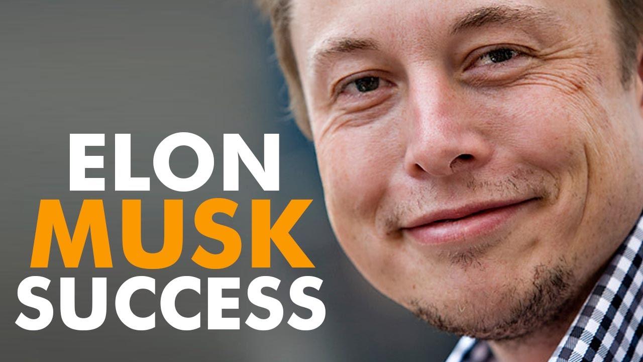Thành công của Elon Musk