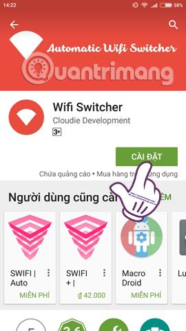 Cách giúp các thiết bị Android luôn kết nối với Wi-Fi mạnh