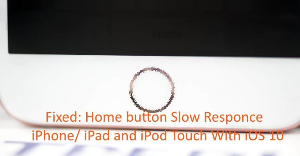 Nút Home trên thiết bị iOS 10 chậm hồi đáp, đây là cách sửa lỗi