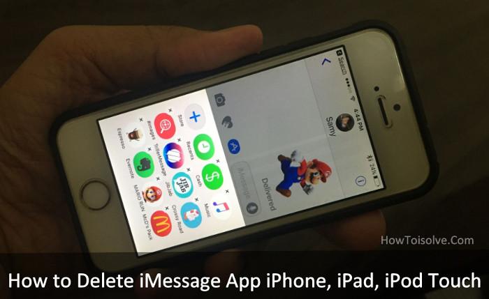 Làm thế nào để xóa ứng dụng iMessage trên iOS 10?