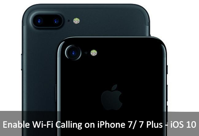 Kích hoạt Wi-Fi Calling trên iOS 10