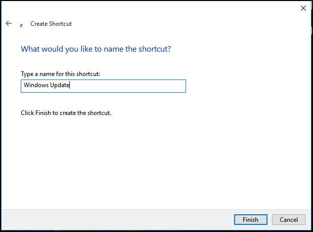 Đặt tên chọn shortcut, chẳng hạn như Windows Update rồi click chọn Finish