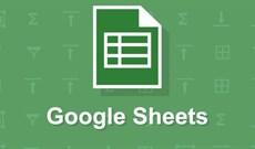Những thủ thuật sử dụng Google Sheets không nên bỏ qua