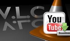 Hướng dẫn tải video Youtube bằng phần mềm VLC Player