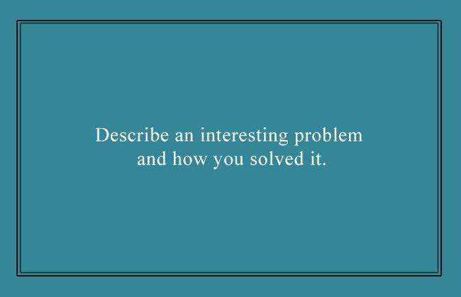 Mô tả một vấn đề thú vị và cách bạn giải quyết vấn đề đó