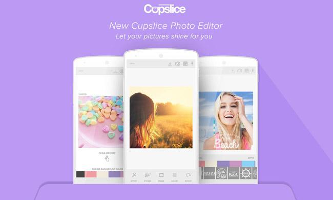 Ứng dụng chỉnh sửa ảnh trên Android Cupslice