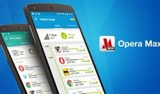 Cách tiết kiệm 3G hiệu quả bằng Opera Max Android