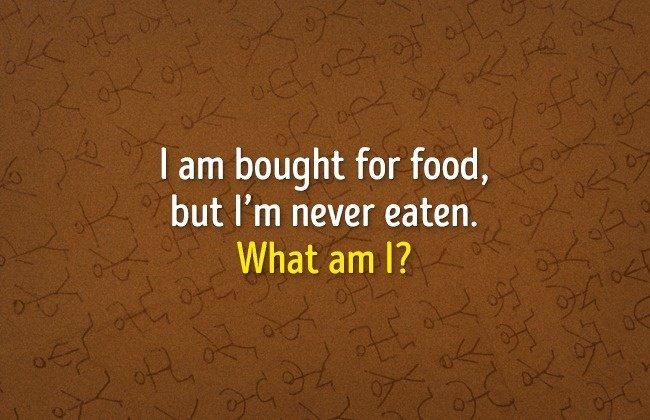 Thứ gì mà luôn có thức ăn nhưng không bao giờ ăn?