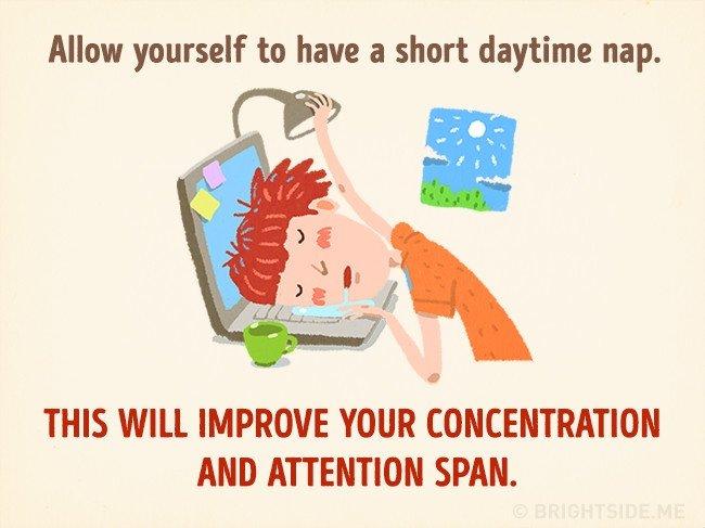 Cho phép bản thân có một giấc ngủ ngắn vào ban ngày giúp cải thiện khả năng tập trung và sự chú ý