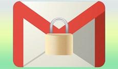 Hướng dẫn bảo mật Gmail toàn diện
