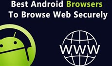 Điểm mặt 15 trình duyệt web an toàn nhất dành cho Android