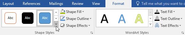 Trên tab Format, nhấp chọn mũi tên thả xuống trong nhómShape Styles