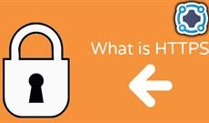 HTTPS là gì? và tại sao nó cần cho trang web của bạn