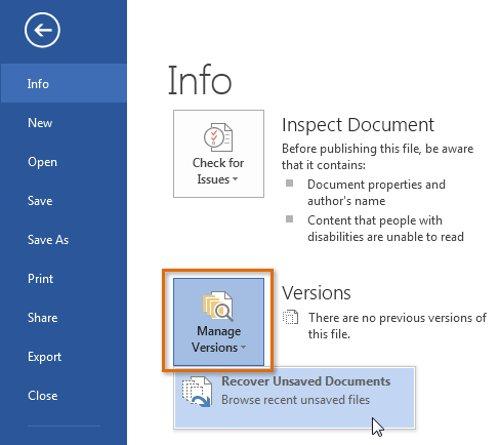 Chọn tab File, sau đó click chọn Manage Versions, rồi click chọn Recover Unsaved Documents.