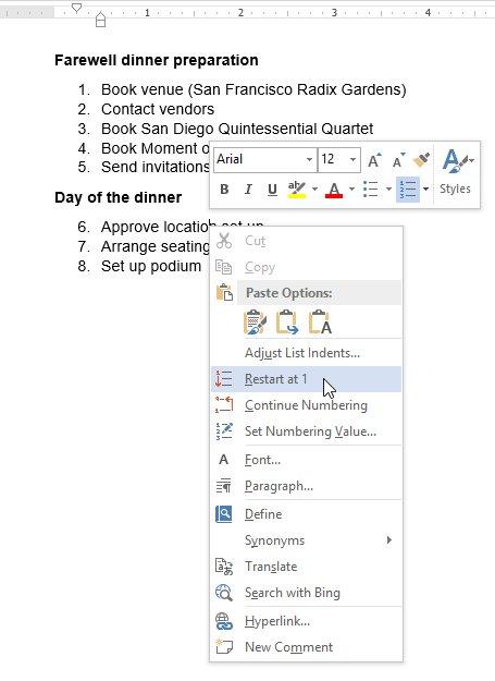 Nhấp chuột phải vào mục danh sách mà bạn muốn đánh lại số, sau đó chọn Restart at 1 từ menu mới xuất hiện