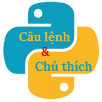 Cách viết lệnh, thụt lề và chú thích trong Python