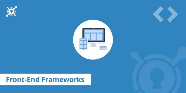 Front End Frameworks