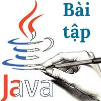 Bài tập Java cơ bản, có lời giải code mẫu