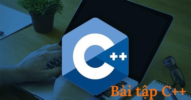 Bài tập C++ có lời giải (code mẫu)