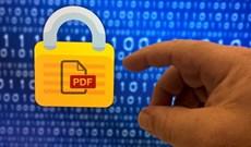 Cách đặt mật khẩu cho file PDF nhanh, dễ nhất quả đất
