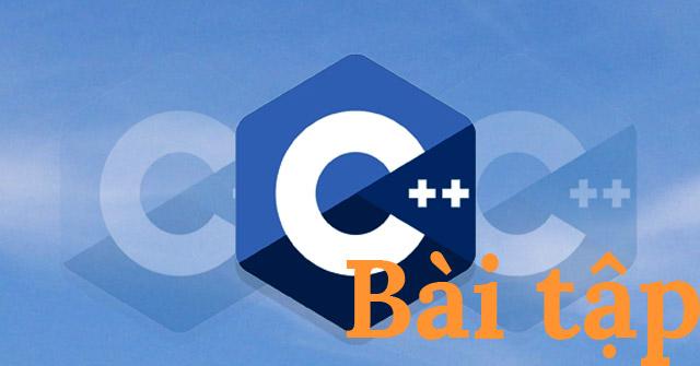 Bài tập C++ có giải (code mẫu) về biến, kiểu dữ liệu và toán tử
