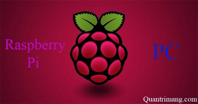 Làm sao để chạy, giả lập Raspberry Pi trên máy tính?
