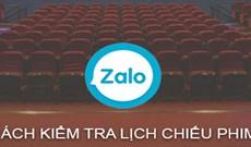 Cách kiểm tra lịch chiếu phim ngay trên ứng dụng Zalo