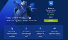 Acronis Ransomware Protection, giải pháp chống ransomware hoàn toàn miễn phí cho Windows