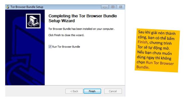 Cuối cùng click Finish để kết thúc quá trình cài đặt và khởi động Tor Browser