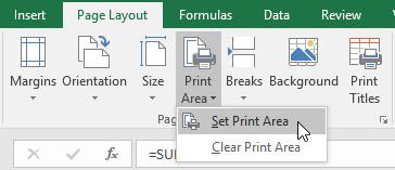 Nhấp vào tab Page Layout, chọn lệnh Print Area, sau đó chọn Set Print Area