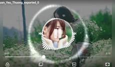 Cách tạo video kèm hiệu ứng gợn sóng bằng Avee Player