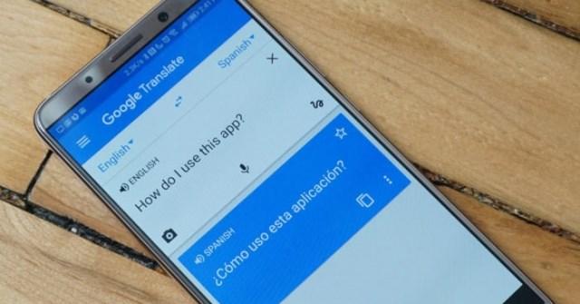 Cách dùng Google Translate dịch ngôn ngữ trên điện thoại