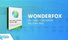 Review phần mềm chuyển đổi định dạng video HD Video Converter Factory Pro của WonderFox