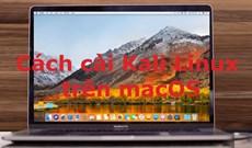 Cách cài Kali Linux trên macOS