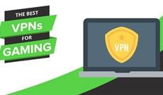 Những VPN tốt nhất cho các game thủ