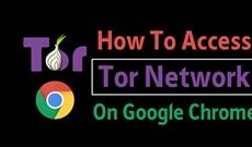 Cách truy cập mạng Tor trên trình duyệt Chrome